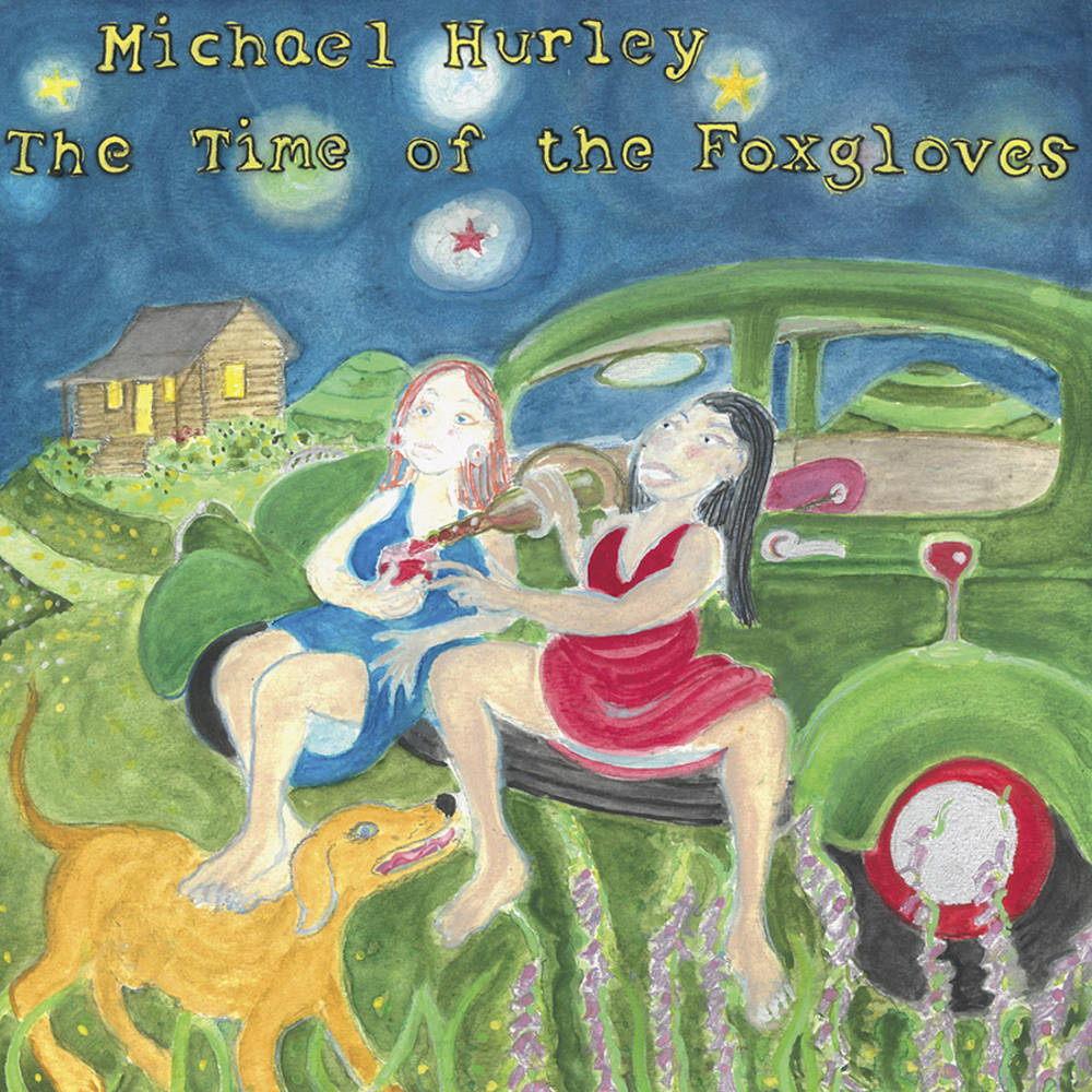 Michael Hurley - The Time of the Foxgloves [LP]