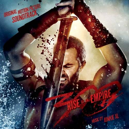 300: Rise Of An Empire [Soundtrack]