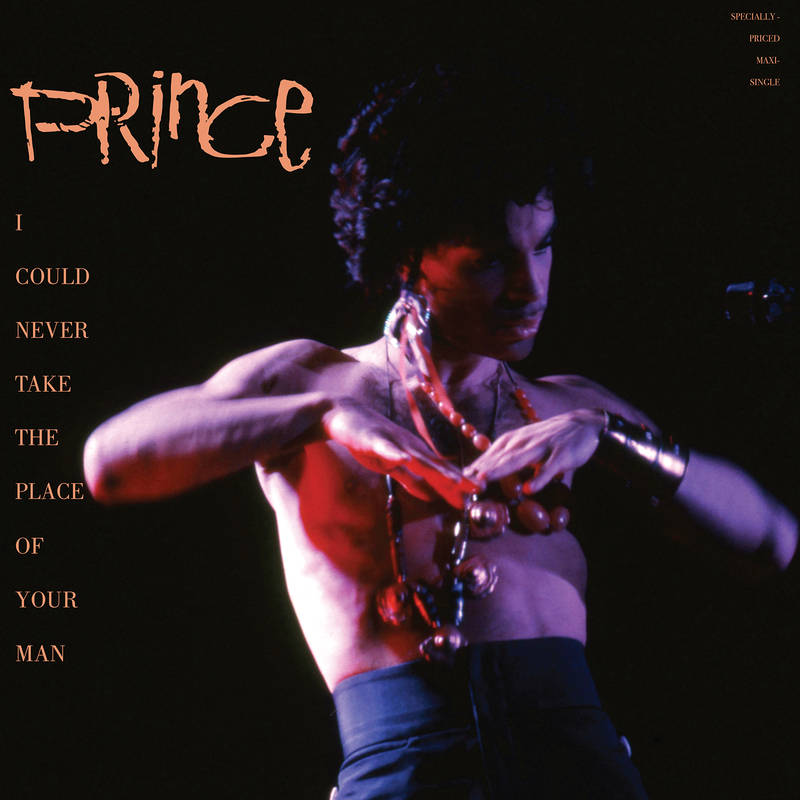 Prince I Could Never Take The Place Of Your Man