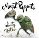Meat Puppets - Dusty Notes [Indie Exclusive Limited Edition Bootleg LP]