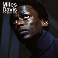 Miles Davis - In A Silent Way (Uk)