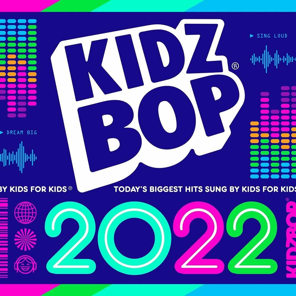 Kidz Bop - Kidz Bop 2022