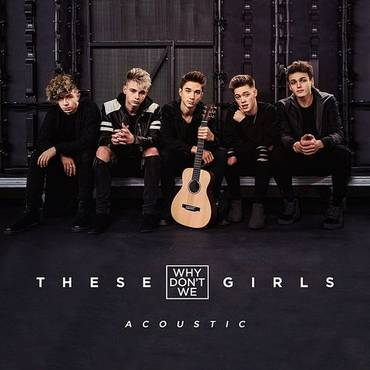 These Girls (Acoustic) - Single