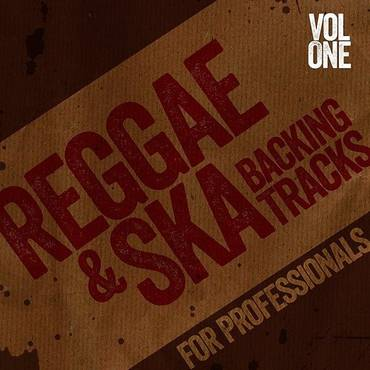 Reggae And Ska Backing Tracks For Professionals, Vol. 1