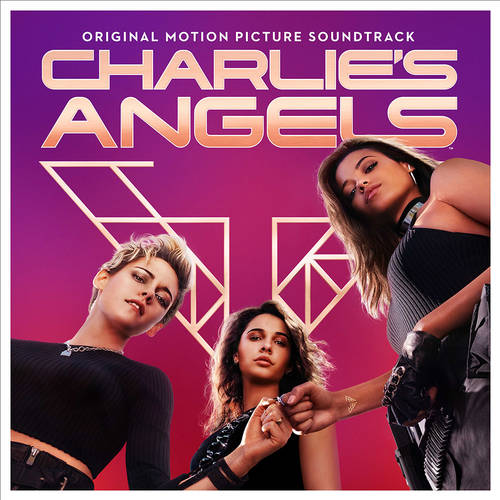 Charlie's Angels 2019 [Soundtrack]