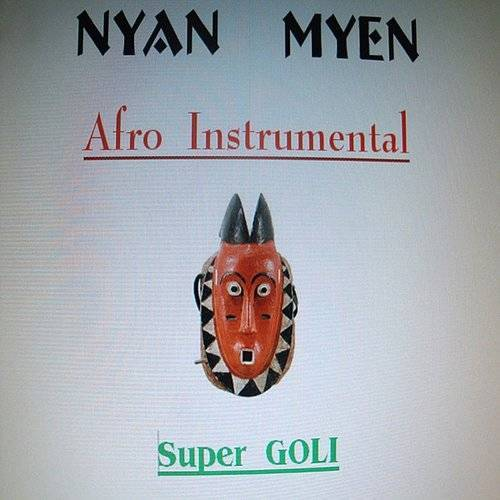NYAN MYEN - Afro Instrumental Super Goli   Down In The