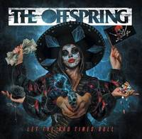 The Offspring - Let The Bad Times Roll [Indie Exclusive Limited Edition Orange Crush LP]