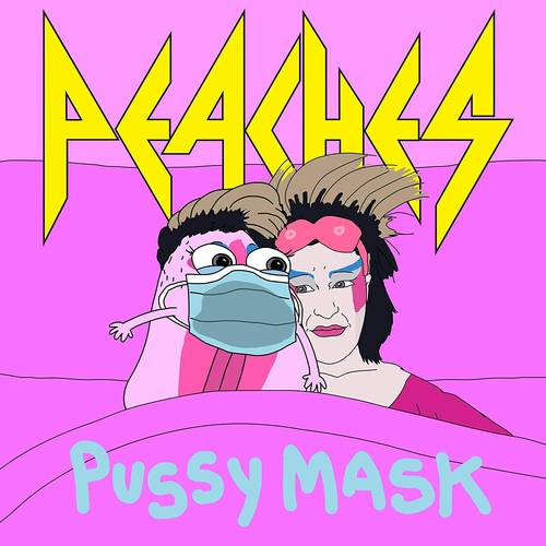 Peaches - Pussy Mask [Vinyl Single]