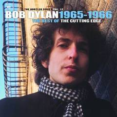 Album Review: Bob Dylan - The Cutting Edge 1965-66: Bootleg Series Vol. 12