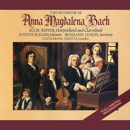 Vol. 1: J.S. Bach: The Notebooks Of Anna Magdelena Bach