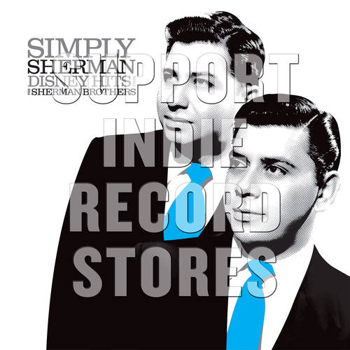Simply Sherman: Disney Hits From The Sherman Brothers [RSD 2019]