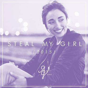 Steal My Girl (Feat. The George Twins & Laura Evelyn Cai) - Single