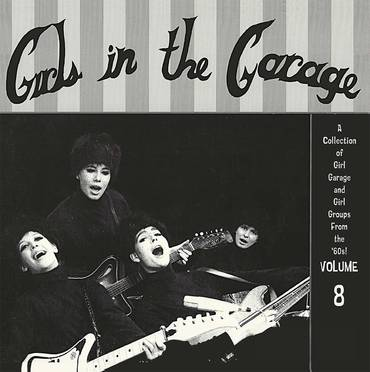 Girls in the Garage Volume 8 [RSD Drops Aug 2020]