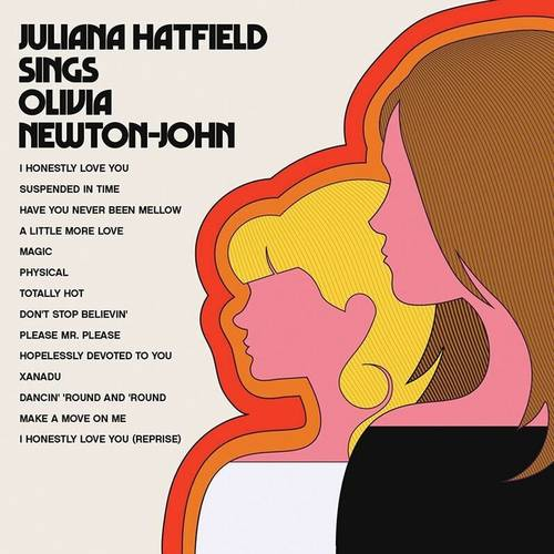 Juliana Hatfield Sings Olivia Newton-John [LP]