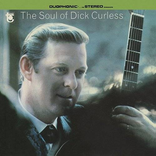 The Soul Of Dick Curless