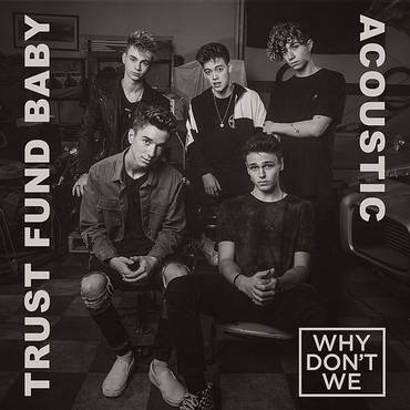 Trust Fund Baby (Acoustic) - Single