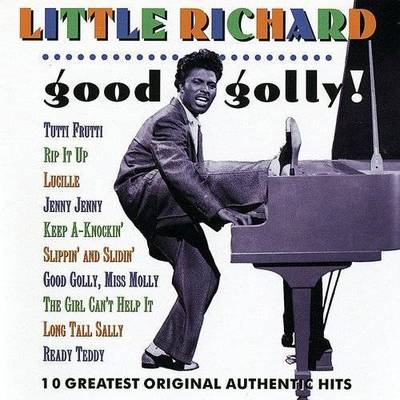 Little Richard - Good Golly!