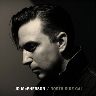 JD McPherson - North Side Gal [Vinyl]