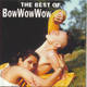 Bow Wow Wow - The Best of Bow Wow Wow [RCA]