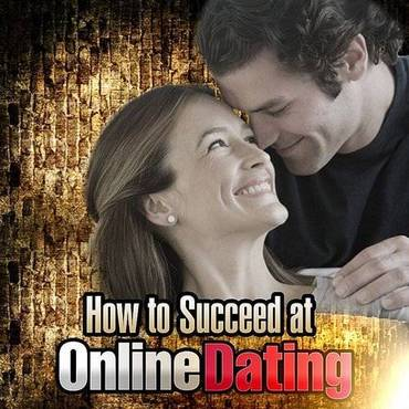 How To Succeed At Online Dating