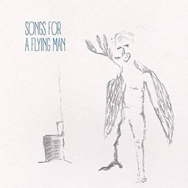 Songs For A Flying Man [LP]