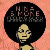 Nina Simone - Feeling Good: Her Greatest Hits & Remixes [2CD]