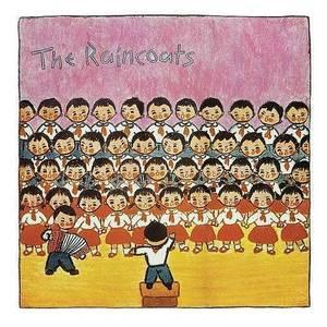 Raincoats - S/T