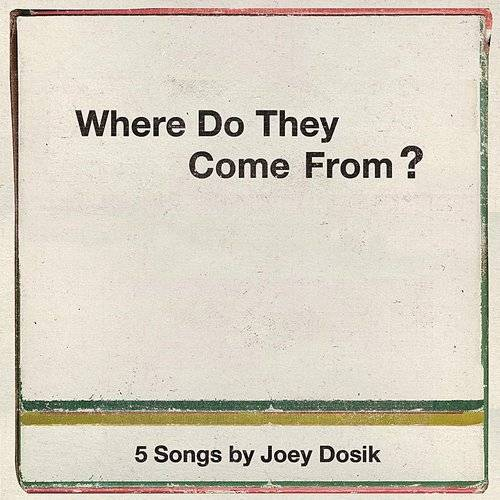 Where Do They Come From? EP