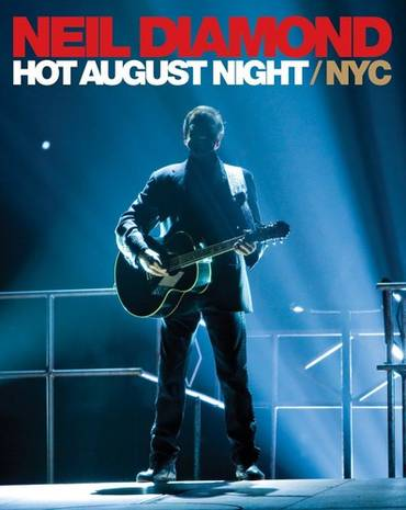 Hot August Night / NYC From Madison Square Gardens [DVD]