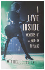 Book - I Live Inside-Memoirs Of A Babe in Toyland