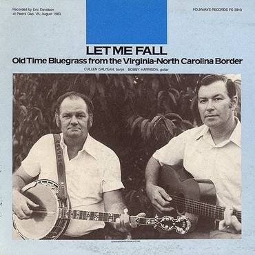 Let Me Fall: Old Time Bluegrass From The Virginia-