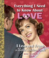 Book - Everything I Need to Know About Love I Learned From a Little Golden Book