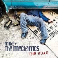 Mike + The Mechanics - The Road