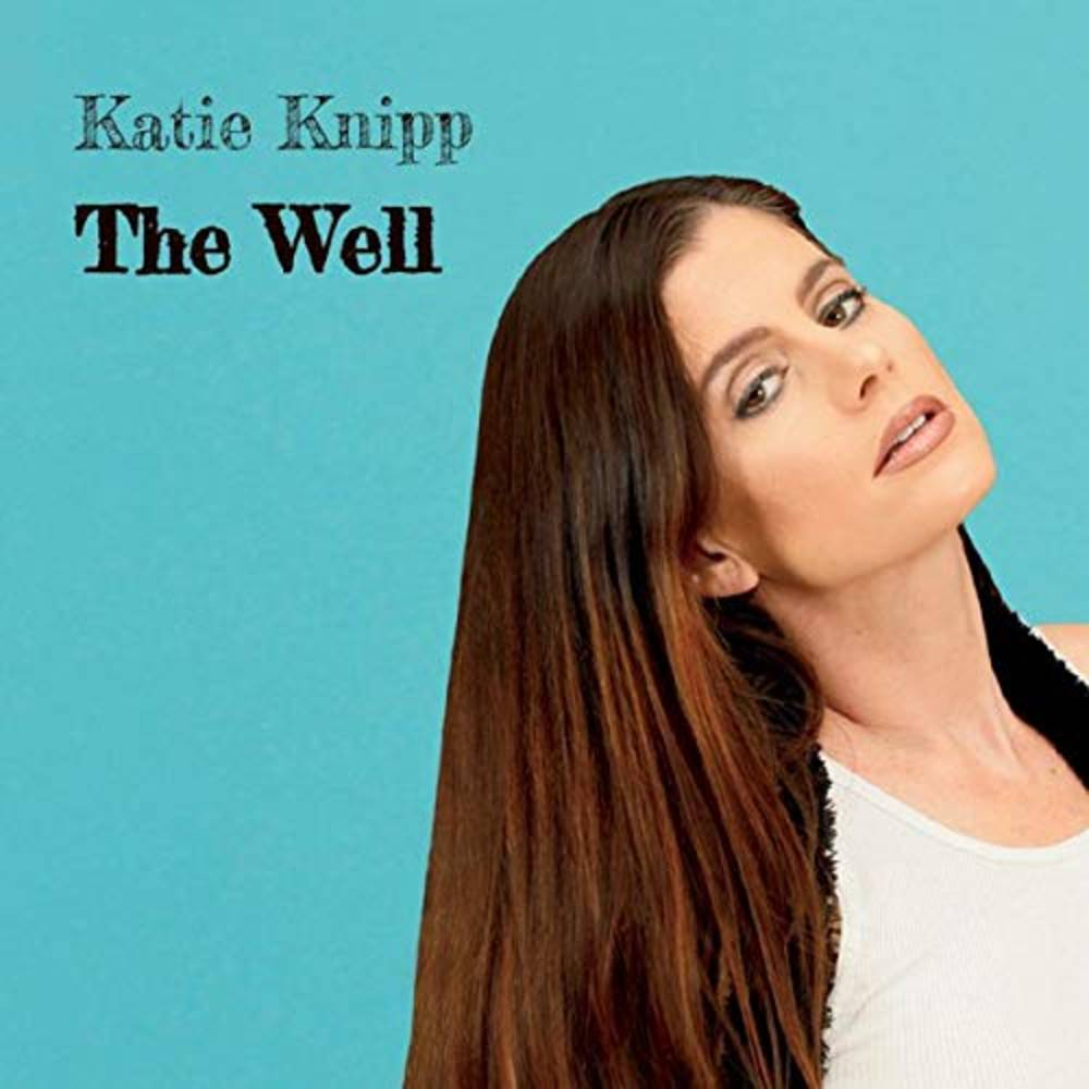 Katie Knipp - The Well EP