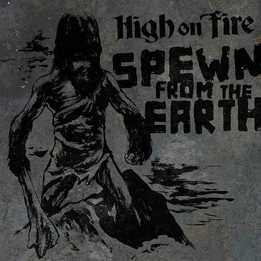 Spewn From The Earth - Single