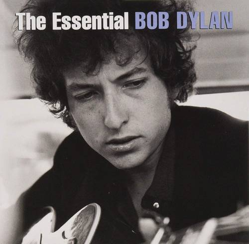 The Essential Bob Dylan (2014 Updated) (Gold Series)