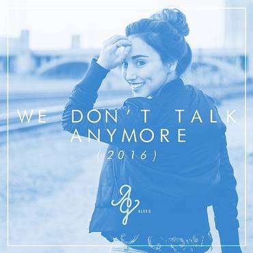 We Don't Talk Anymore - Single