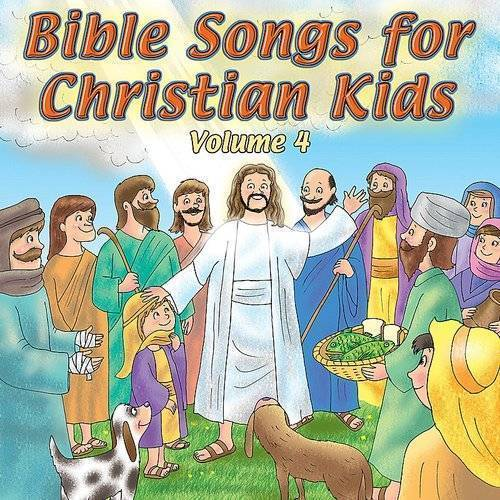 Bible Songs For Christian Kids Vol. 4
