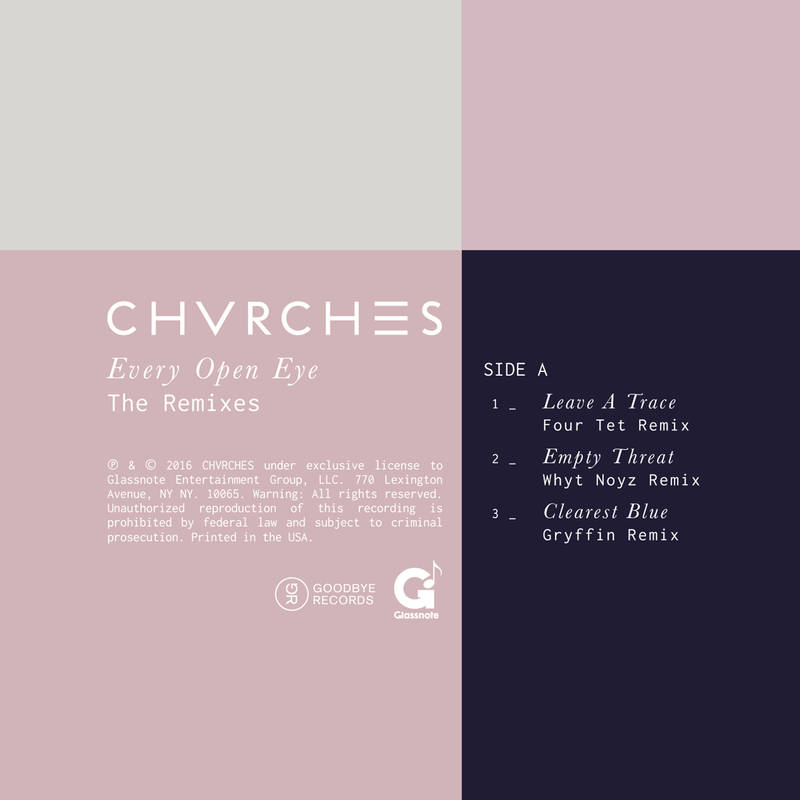 CHVRCHES EVERY OPEN EYE REMIX EP