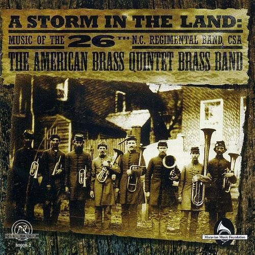 Storm In The Land: Music Of 26th North Carolina