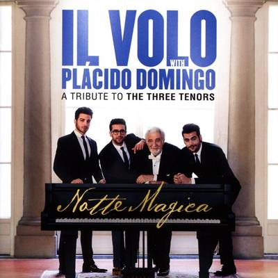 Il Volo - Notte Magica - A Tribute To The Three Tenors (Live)