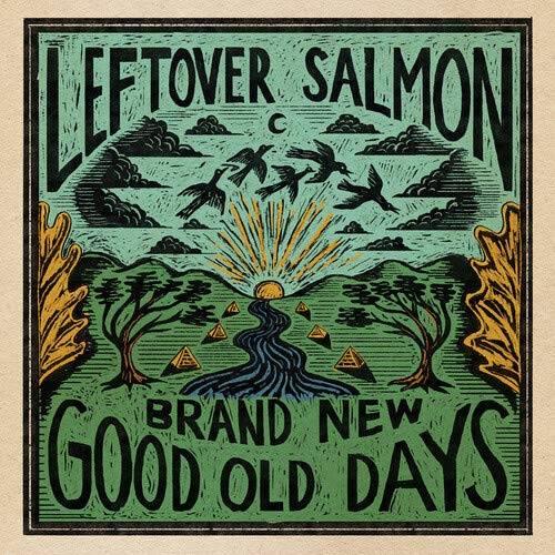Leftover Salmon - Brand New Good Old Days [LP]