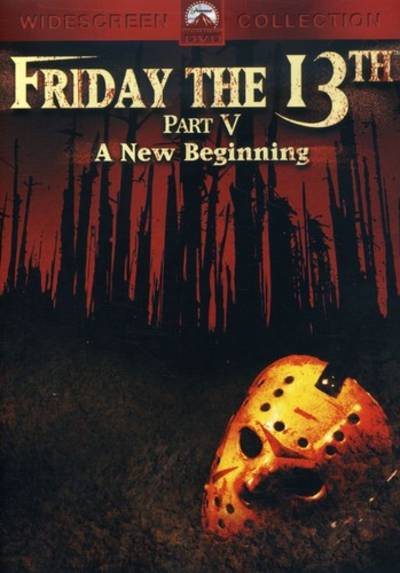 - Friday the 13th - Part 5: A New Beginning