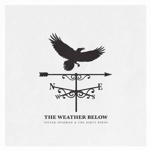 Sister Sparrow The Dirty Birds The Weather Below Vinyl Record Store Day