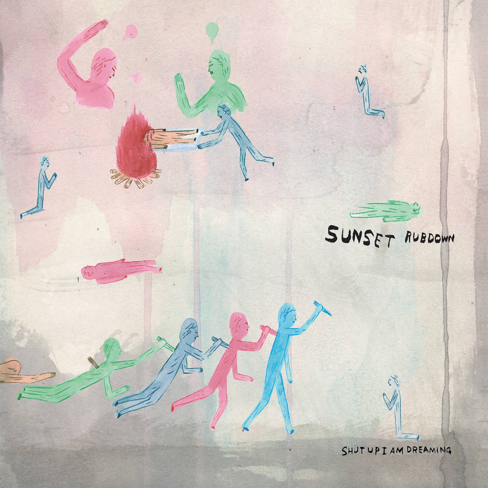 Sunset Rubdown - Shut Up I Am Dreaming [Pearly LP]