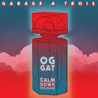 Garage A Trois - Calm Down Cologne [LP]