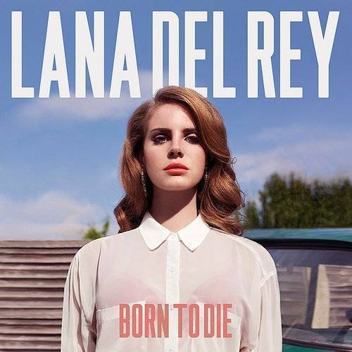 Born To Die [B-sides included]