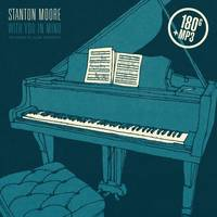Stanton Moore - With You In Mind: The Songs Of Allen Toussaint [LP]
