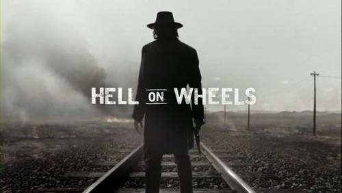 Hell On Wheels [TV Series]