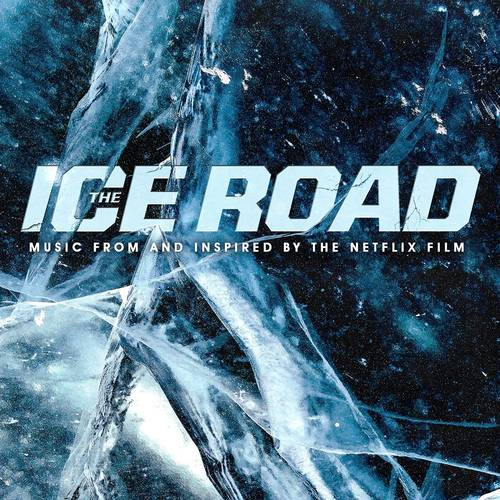 Various Artists - The Ice Road (Soundtrack)